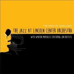 Jazz at Lincoln Center Orchestra: John Lewis
