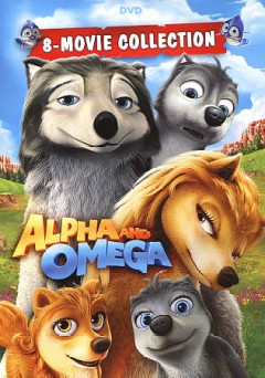 Alpha And Omega:  8-Movie Pack