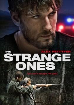 Strange Ones