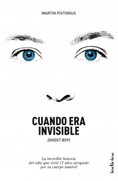 Cuando era invisible / Ghost Boy