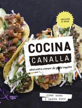 Cocina canalla / Scoundrel Kitchen
