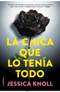 La Chica Que Lo Tenia Todo /  The Luckiest Girl Alive