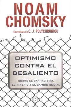 Optimismo Contra El Desaliento /  Optimism Over Despair