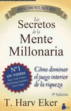 Los secretos de la mente millonaria / Secrets of the Millionarie Mind