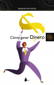 Como ganar dinero / How To Make Money