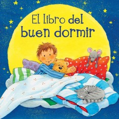 El libro del buen dormir / The Book of Good Sleep