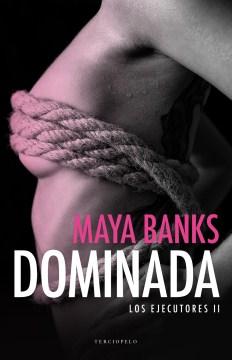 Dominada /  Dominated