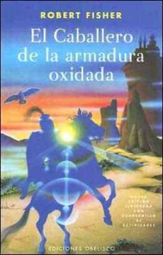 El caballero de la armadura oxidada / The Knight in Rusty Armor