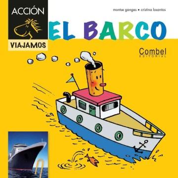 El barco / The boat