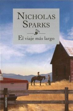 El Viaje Mas Largo /  The Longest Ride