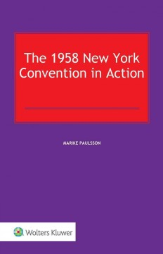 1958 New York Convention in Action, The