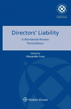 Directors' Liability: A Worldwide Review. Third Edition