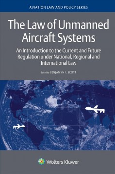 Law of Unmanned Aircraft Systems, The