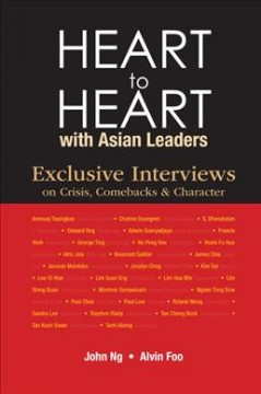 Heart to Heart With Asian Leaders: Exclusive Interviews on Crisis, Comebacks & Character