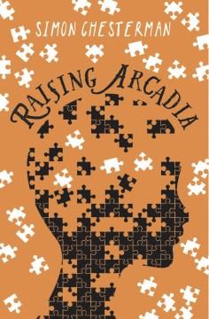 Raising Arcadia