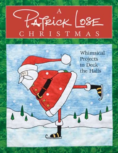 Book Review: A Patrick Lose Christmas: Whimsical Projects to Deck the Halls