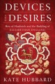 Devices and desires : Bess of Hardwick and the building of Elizabethan England