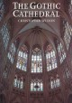 The Gothic cathedral : the architecture of the great church, 1130-1530, with 220 illustrations