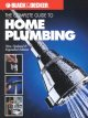 The complete guide to home plumbing : a comprehensive manual, from basic repairs to advanced projects.