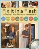 Fix it in a flash : 25 common home repairs and improvements