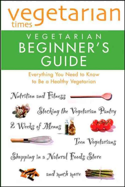 Vegetarian Times Vegetarian Beginner's Guide cover