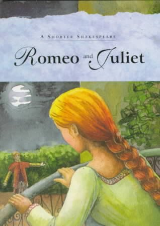 Romeo and Juliet: A Shorter Shakespeare cover
