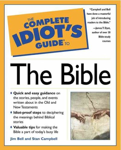 The Complete Idiots Guide to The Bible