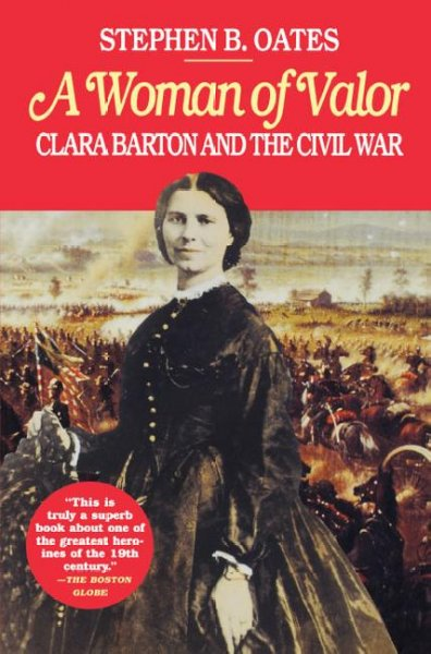 Woman of Valor: Clara Barton and the Civil War cover