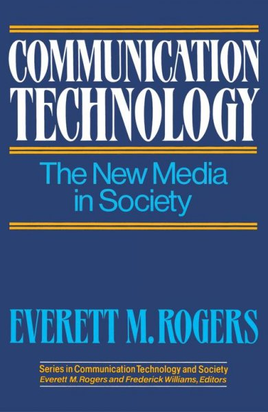Communication Technology (Series in Communication Technology and Society) cover