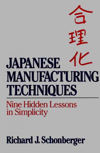 Japanese Manufacturing Techniques: Nine Hidden Lessons in Simplicity cover