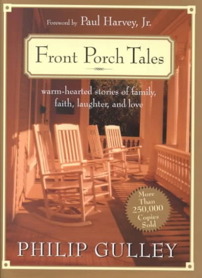 Front Porch Tales: Warm-Hearted Stories of Family, Faith, Laughter and Love cover