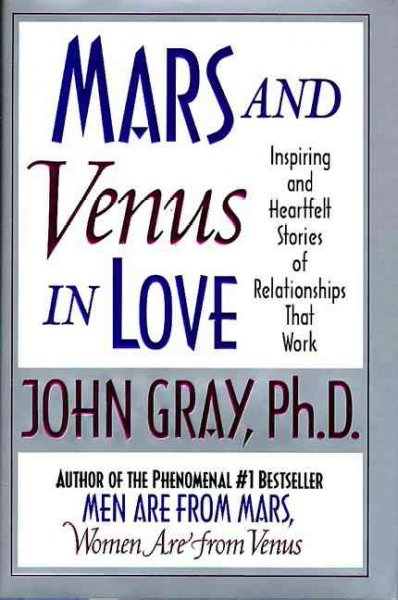 Mars and Venus in Love: Inspiring and Heartfelt Stories of Relationships that Work cover