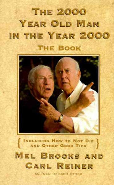 The 2000 Year Old Man in the Year 2000: The Book cover