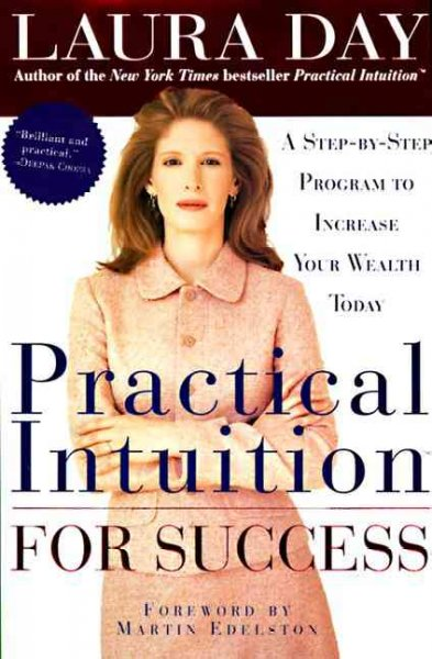 Practical Intuition for Success: A Step-by-Step Program to Increase Your Wealth Today cover