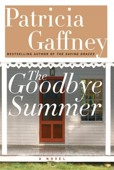 The Goodbye Summer: A Novel (Gaffney, Patricia) cover