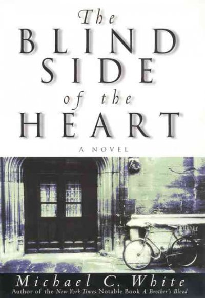 The Blind Side of the Heart: A Novel cover