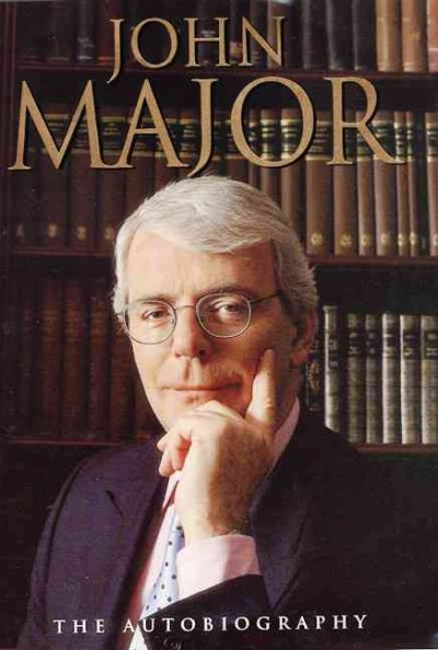 John Major: The Autobiography cover