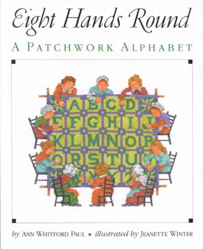 Eight Hands Round: A Patchwork Alphabet cover