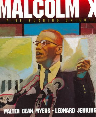Malcolm X: A Fire Burning Brightly cover