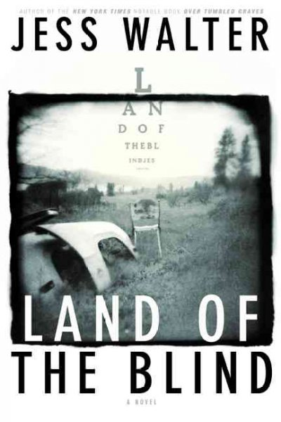 Land of the Blind: A Novel cover