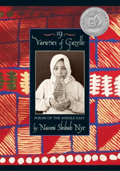 19 Varieties of Gazelle: Poems of the Middle East cover