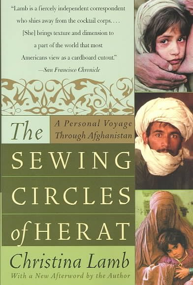 The Sewing Circles of Herat: A Personal Voyage Through Afghanistan cover