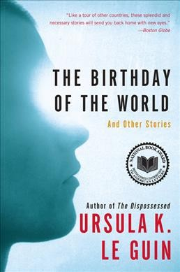The Birthday of the World: And Other Stories cover