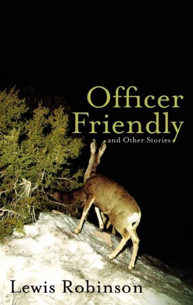 Officer Friendly and Other Stories cover