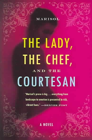 The Lady, the Chef, and the Courtesan: A Novel cover
