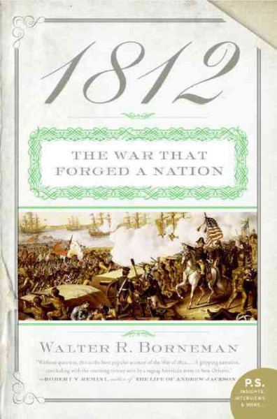 1812: The War That Forged a Nation (P.S.)