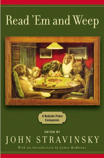 Read 'Em and Weep: A Bedside Poker Companion cover