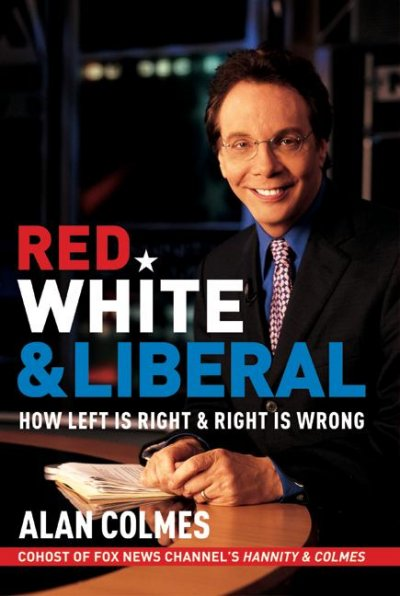 Red, White & Liberal: How Left Is Right & Right Is Wrong cover