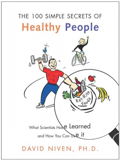 100 Simple Secrets of Healthy People: What Scientists Have Learned and How You Can Use it cover