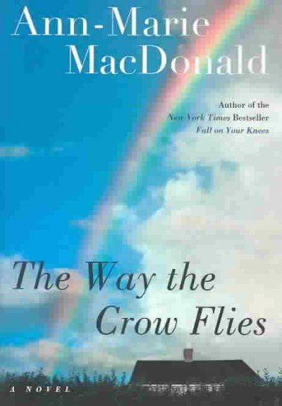 The Way the Crow Flies: A Novel cover